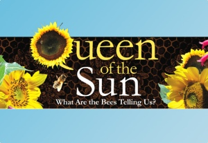 Queen of the Sun film Mar6
